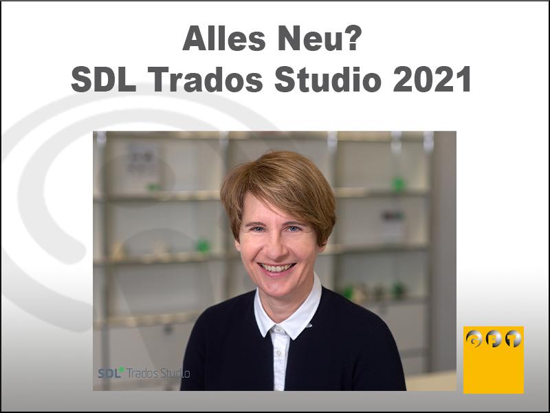 Alles Neu?-  SDL Trados Studio 2021
